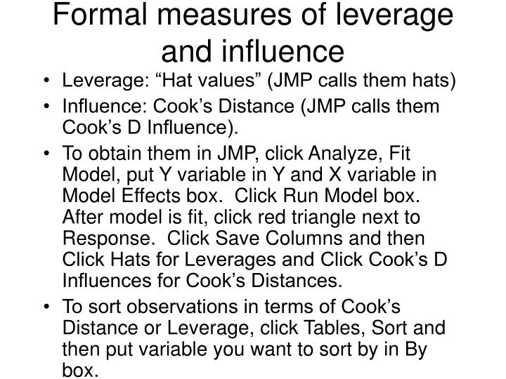 Formal measures of leverage and influence