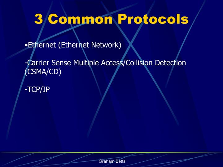 3 Common Protocols