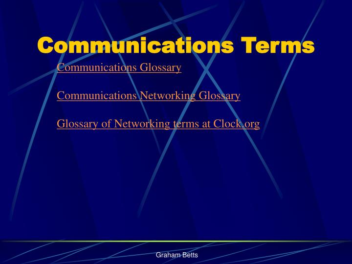 Communications terms