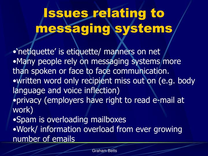 Issues relating to messaging systems