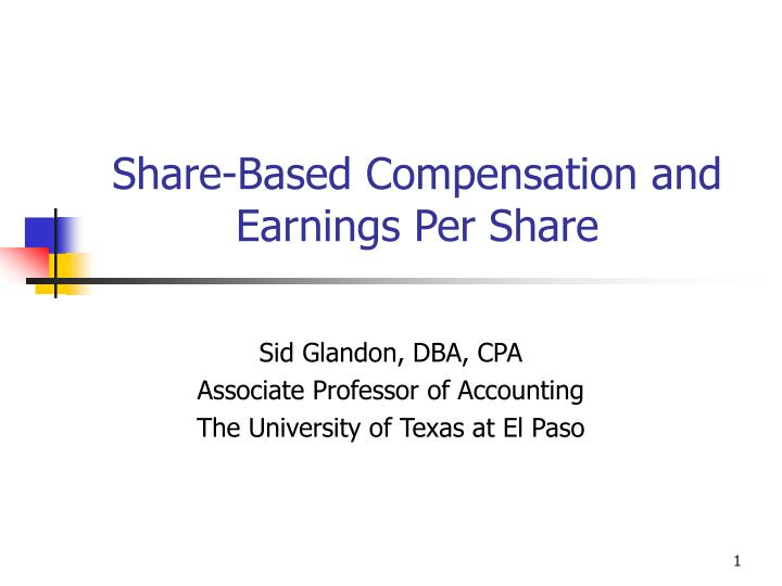 Share based compensation and earnings per share