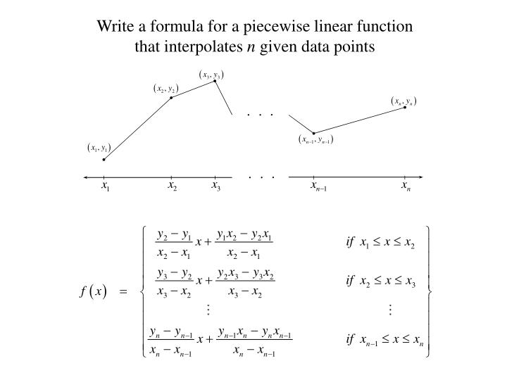 Write a formula for a piecewise linear function