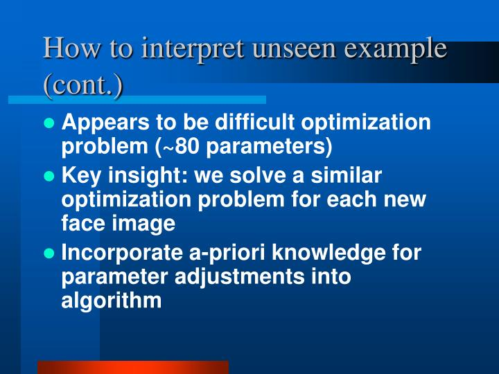 How to interpret unseen example (cont.)