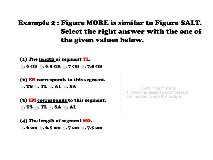 Example 2 : Figure MORE is similar to Figure SALT.   Select the right answer with the one of the given values below.