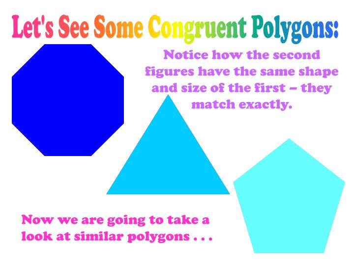 Let's See Some Congruent Polygons:
