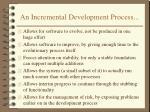 an incremental development process