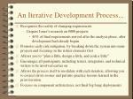 an iterative development process