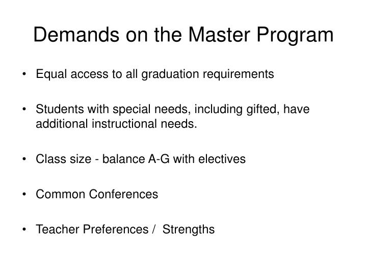 Demands on the Master Program