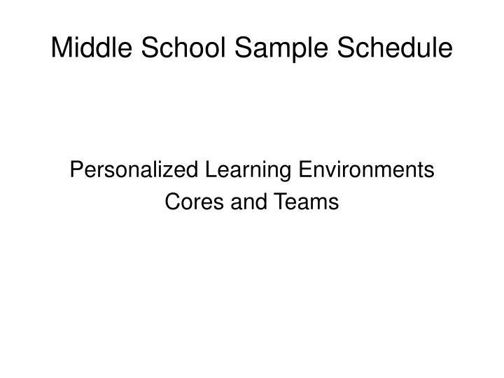 Middle School Sample Schedule
