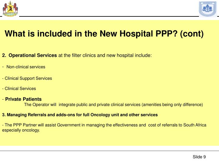 What is included in the New Hospital PPP? (cont)