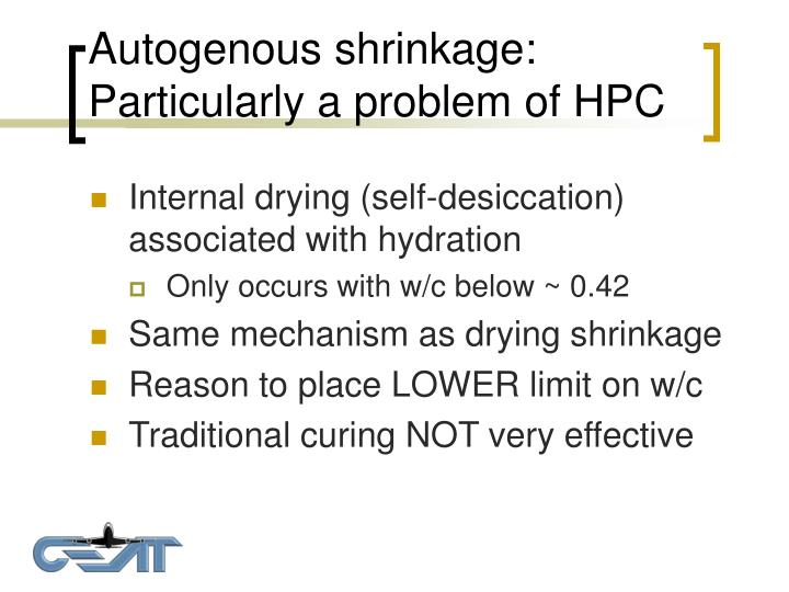Autogenous shrinkage: Particularly a problem of HPC