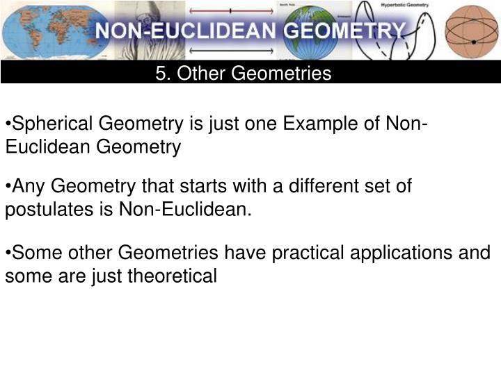 5. Other Geometries