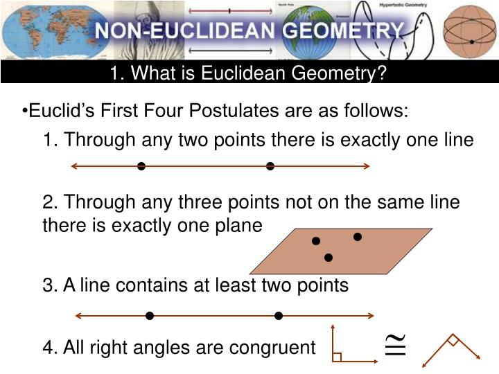 1. What is Euclidean Geometry?