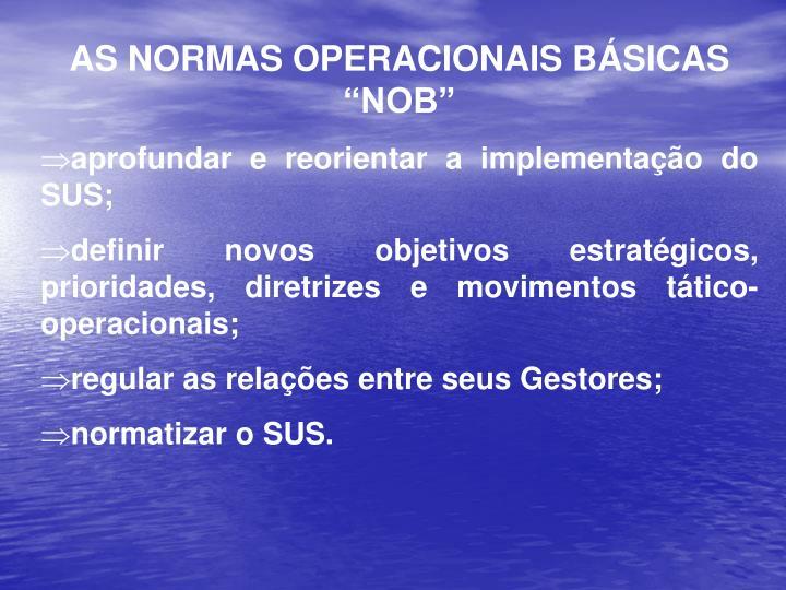 """AS NORMAS OPERACIONAIS BÁSICAS  """"NOB"""""""