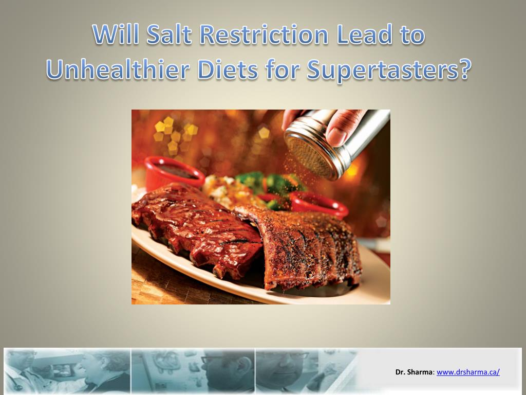 Will Salt Restriction Lead to Unhealthier Diets for Supertasters?