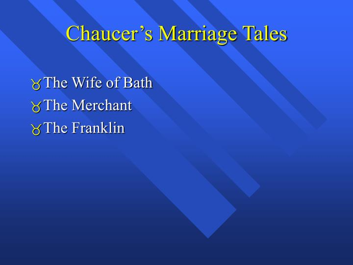 Chaucer's Marriage Tales