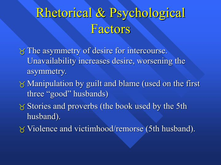 Rhetorical & Psychological Factors