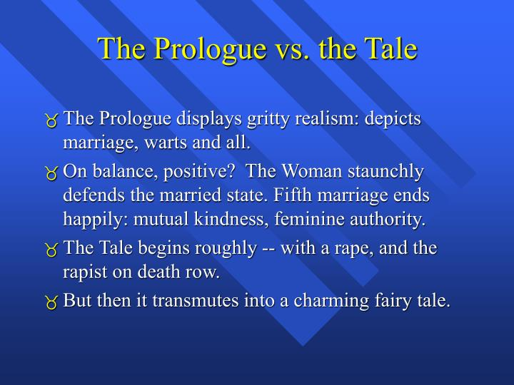 The Prologue vs. the Tale