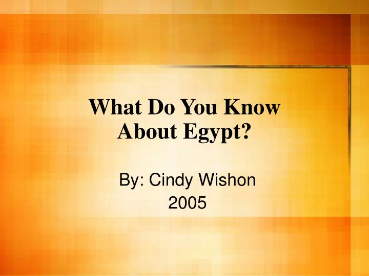 what do you know about egypt n.
