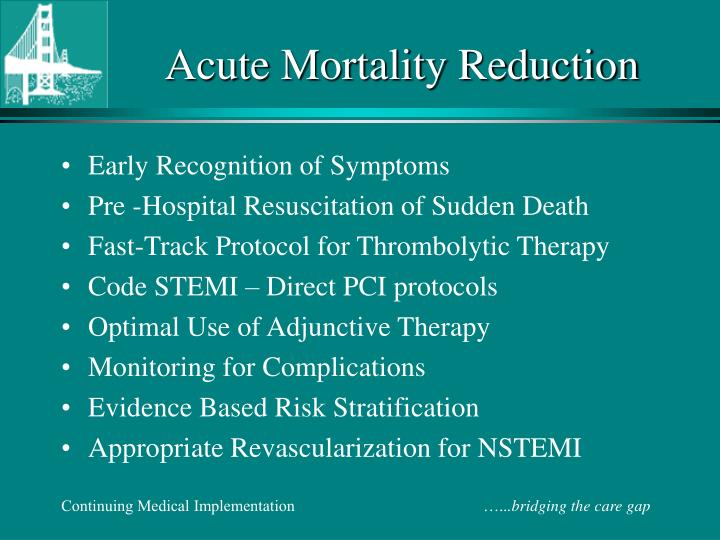 Acute Mortality Reduction