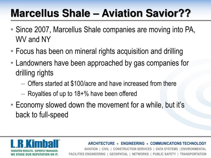 Marcellus Shale – Aviation Savior??
