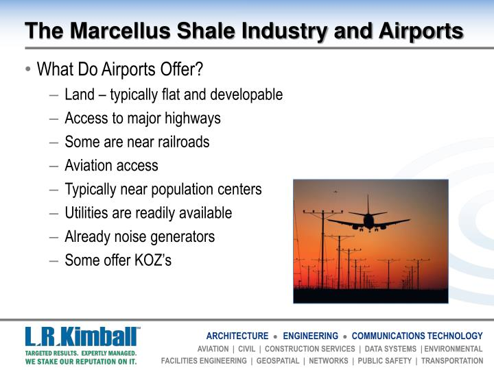 The Marcellus Shale Industry and Airports