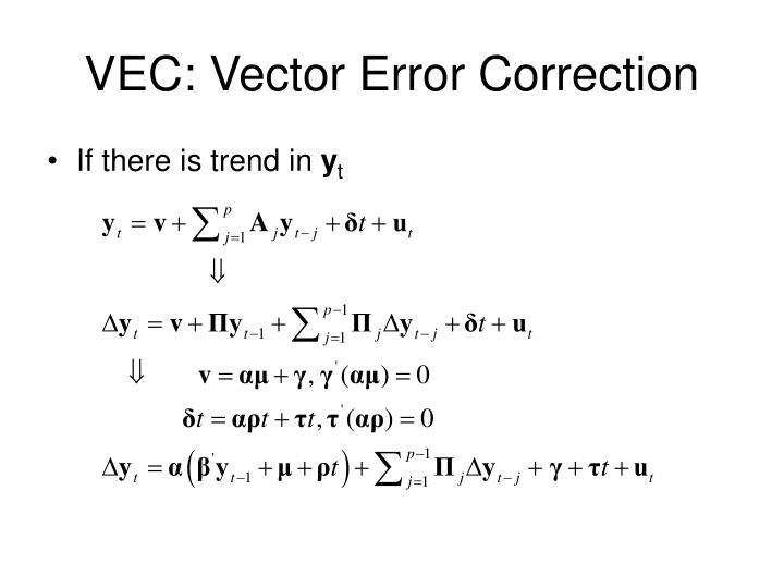VEC: Vector Error Correction