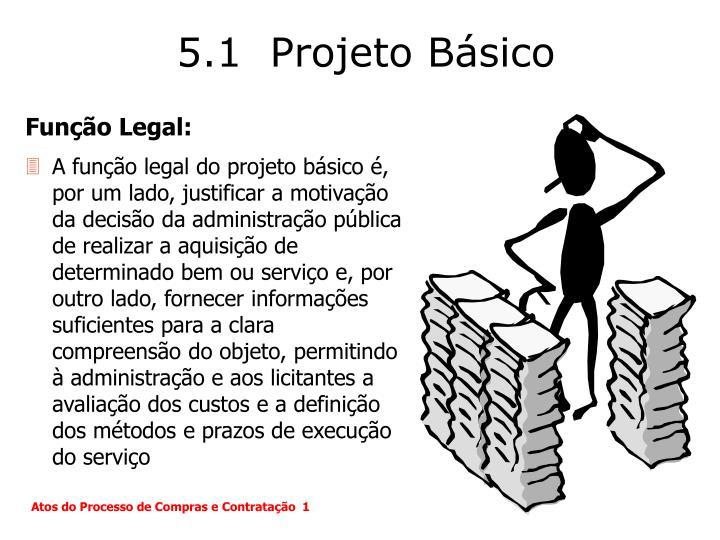 5.1  Projeto Básico