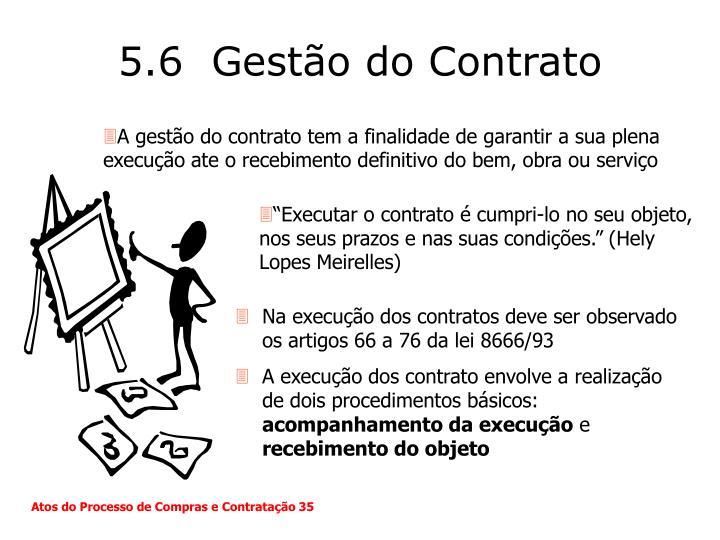 5.6  Gestão do Contrato