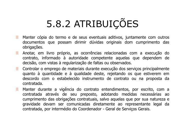 5.8.2 ATRIBUIÇÕES