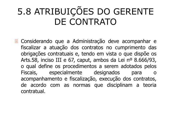5.8 ATRIBUIÇÕES DO GERENTE DE CONTRATO