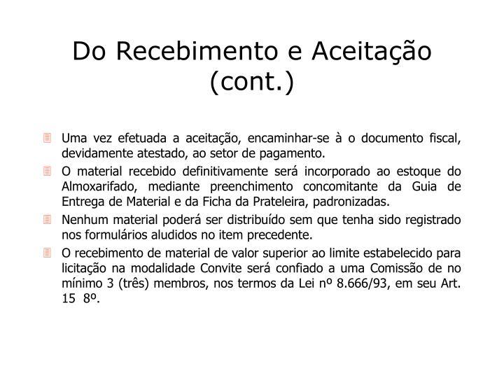 Do Recebimento e Aceitação (cont.)