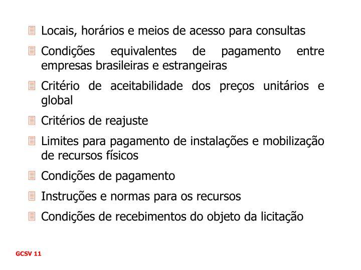 Locais, horários e meios de acesso para consultas