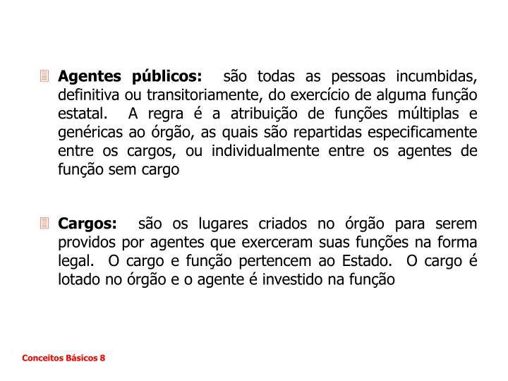 Agentes públicos: