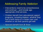 addressing family addiction