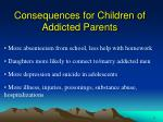 consequences for children of addicted parents