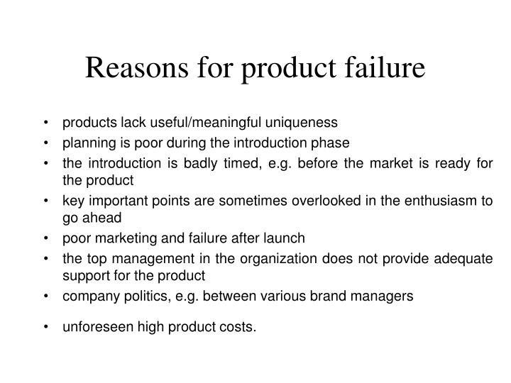 Reasons for product failure