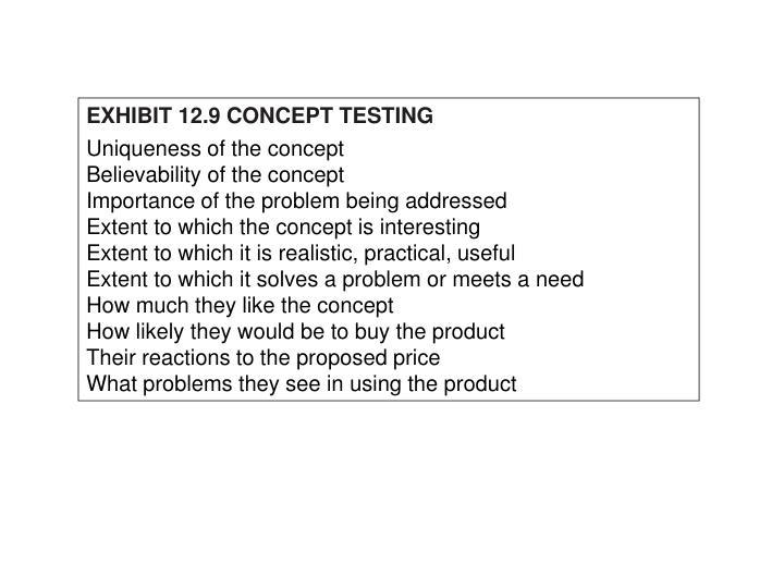 EXHIBIT 12.9 CONCEPT TESTING
