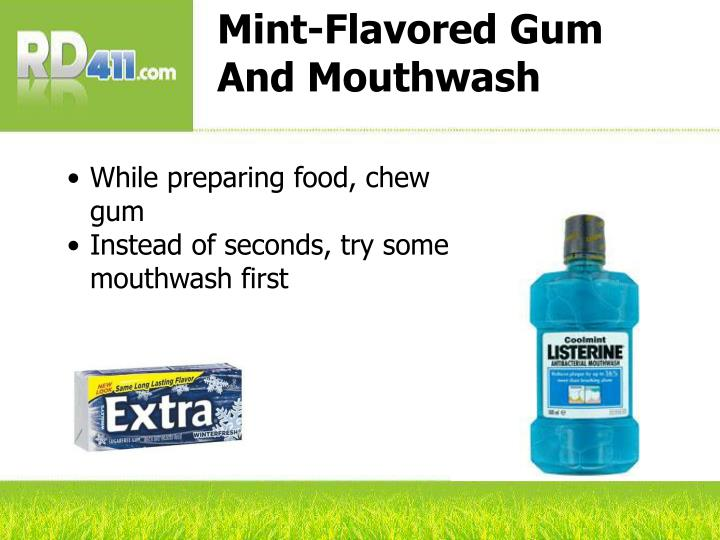 Mint-Flavored Gum And Mouthwash