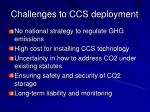 challenges to ccs deployment