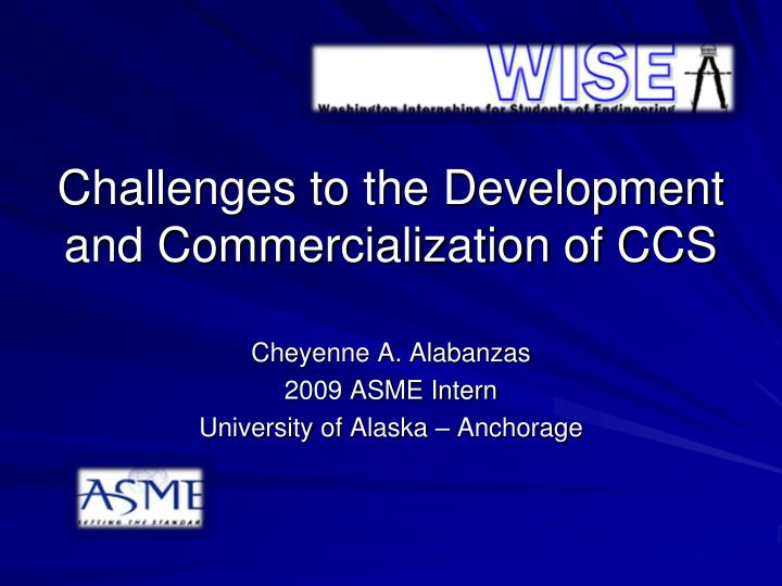 challenges to the development and commercialization of ccs