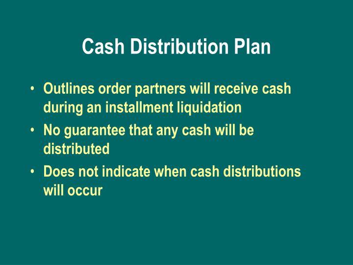 Cash Distribution Plan