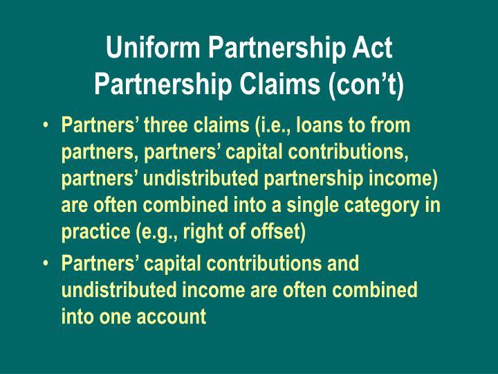 Uniform Partnership Act Partnership Claims (con't)