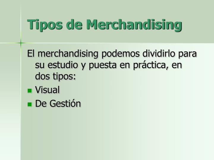 Tipos de Merchandising