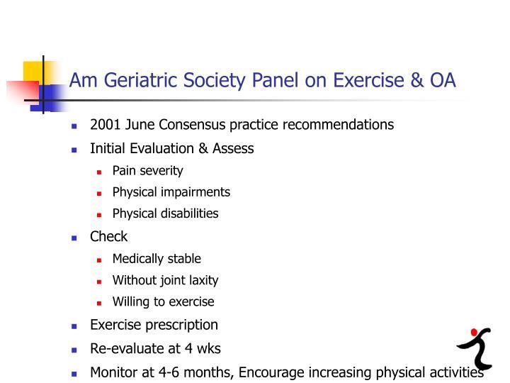 Am Geriatric Society Panel on Exercise & OA