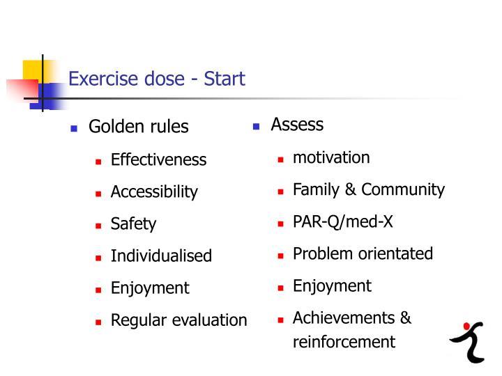 Exercise dose - Start