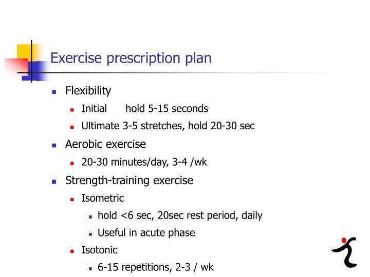 Exercise prescription plan