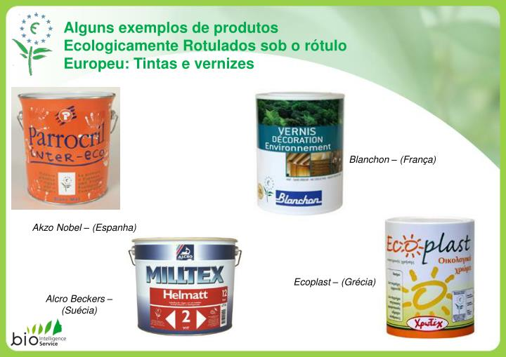Alguns exemplos de produtos Ecologicamente Rotulados sob o rótulo Europeu: Tintas e vernizes