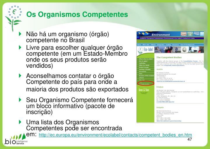 Os Organismos Competentes