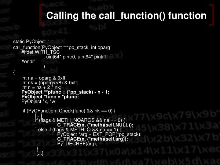 Calling the call_function() function
